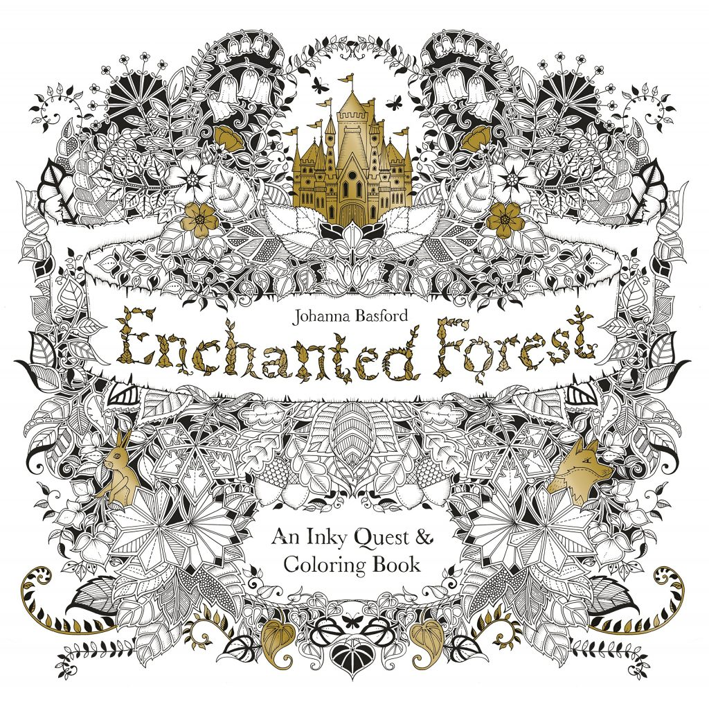 Enchanted Forest: An Inky Quest and Coloring Book by Johanna Basford