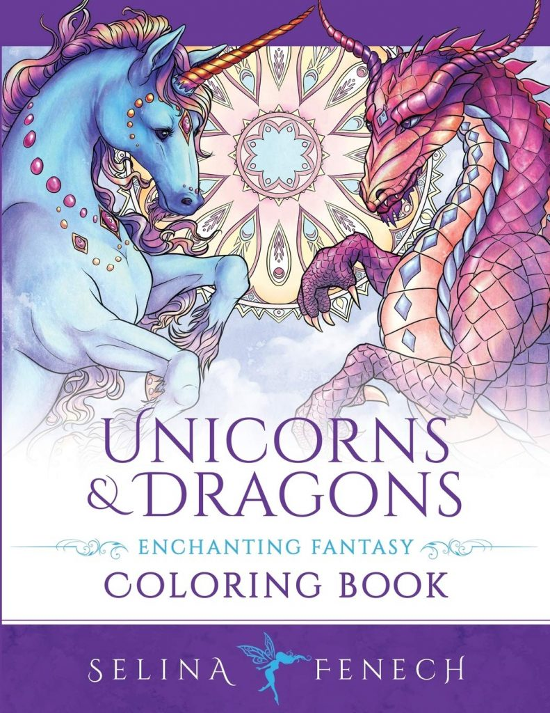 Unicorns and Dragons - Enchanting Fantasy Coloring Book by Selina Fenech